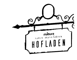 Mabura Naturmanufaktur Hofladen Schild